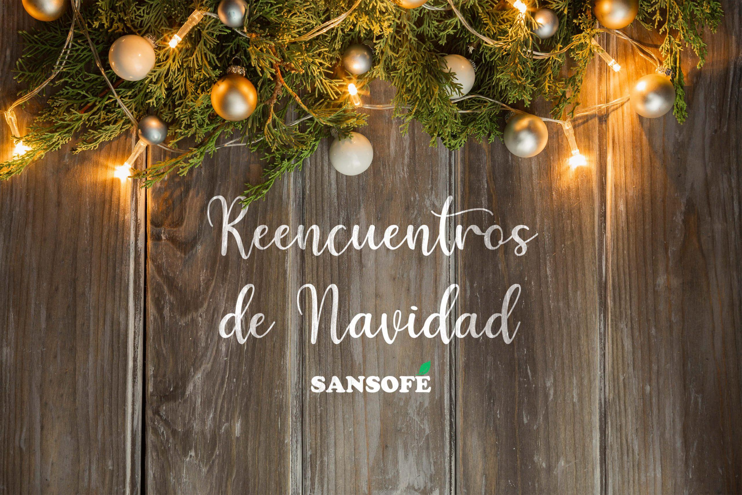 Reencuentros de Navidad en Tasca Sansofé